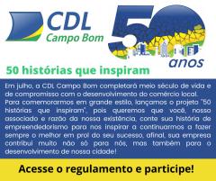 CDL 50 ANOS - 50 HISTÓRIAS QUE INSPIRAM