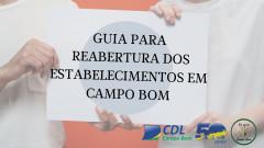 CDL Campo Bom orienta associados em relação à reabertura dos estabelecimentos de Campo Bom