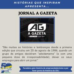 HISTÓRIAS QUE INSPIRAM APRESENTA: JORNAL A GAZETA