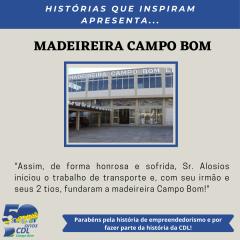 HISTÓRIAS QUE INSPIRAM APRESENTA: MADEIREIRA CAMPO BOM