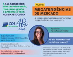 Palestra + Coquetel em comemoração aos 48 Anos da CDL Campo Bom!!