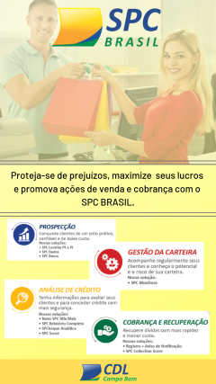 SPC BRASIL E CDL: Trabalhando juntos para desenvolver sua empresa!
