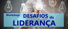 Workshop: Desafios da Liderança