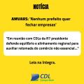 AMVARS: 'Nenhum prefeito quer fechar empresas'