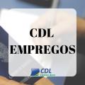 Conheça o NOVO CDL EMPREGOS